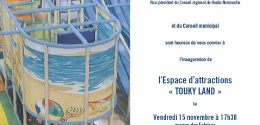 """Inauguration de """"Touky Land"""" vendredi 15 novembre"""