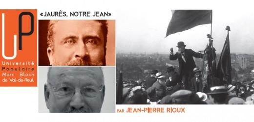 """Conférence : """"Jaurès, notre Jean"""" par Jean-Pierre Rioux, vendredi 12 décembre"""