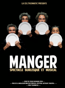 « MANGER », un spectacle burlesque musical