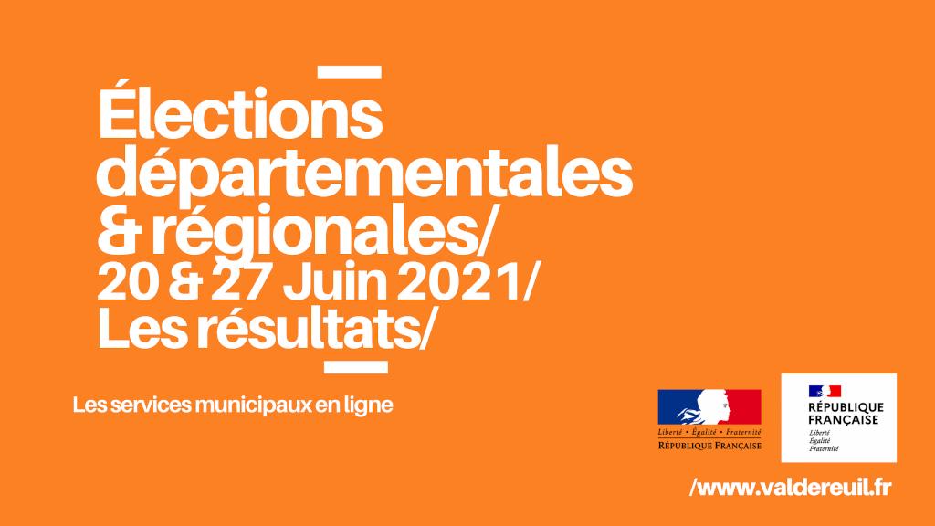 Résultats des élections départementales & régionales 2021