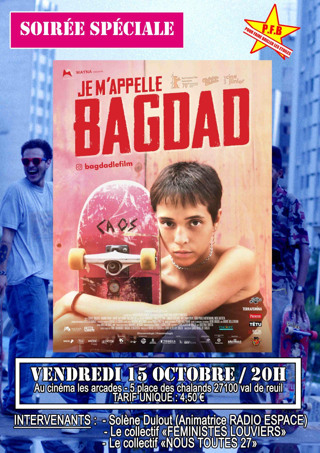"""Cinéma Les Arcades : Soirée spéciale autour du film """"Je m'appelle Bagdad""""de Caru Alves de Souza"""