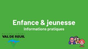 Enfance & Jeunesse - Informations pratiques