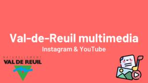 Val-de-Reuil sur YouTube et Instagram